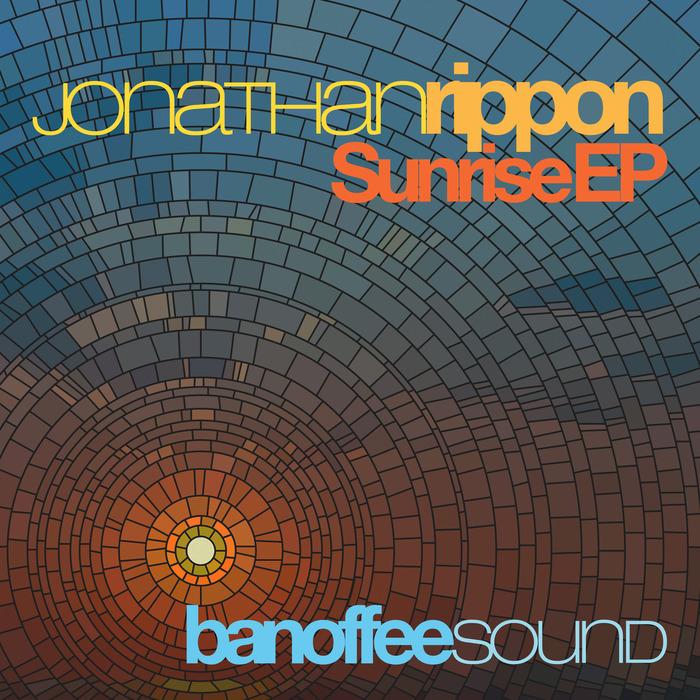 JONATHAN RIPPON - Sunrise EP
