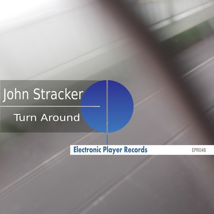JOHN STRACKER - Turn Around