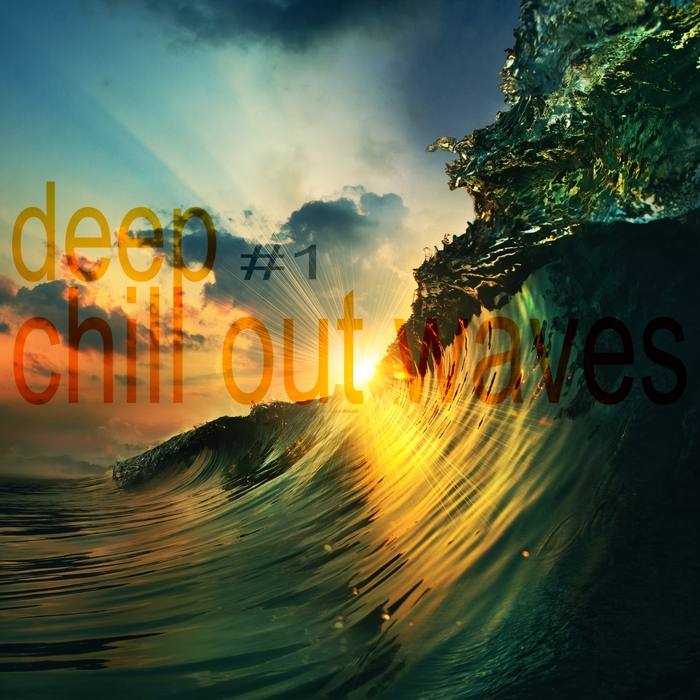 VARIOUS - Deep Chill Out Waves Vol 1