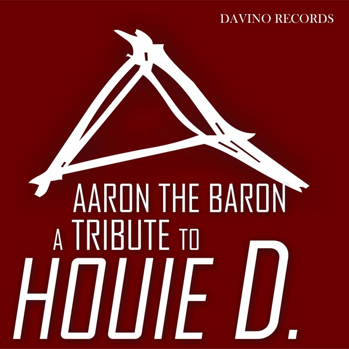 AARON THE BARON - A Tribute To Houie D