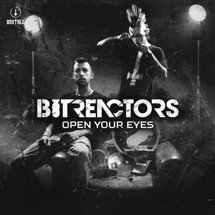 BIT REACTORS - Open Your Eyes