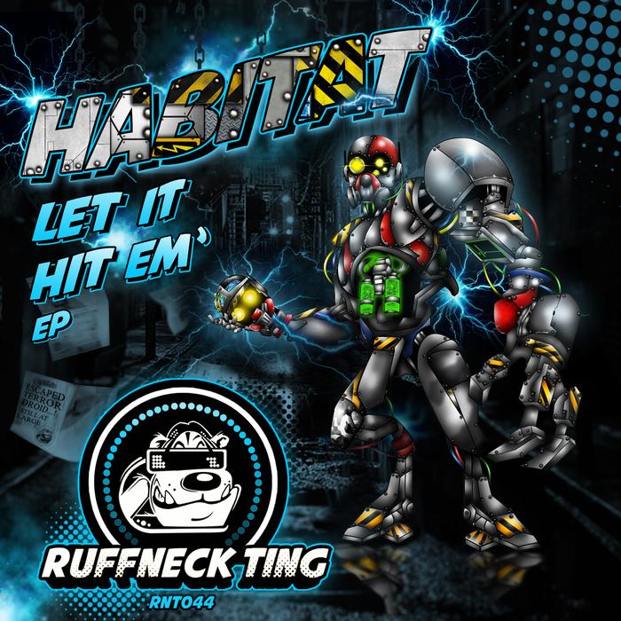 HABITAT - Let It Hit 'Em