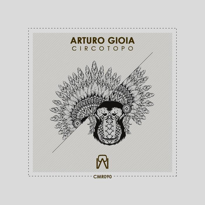 ARTURO GIOIA - Circotopo