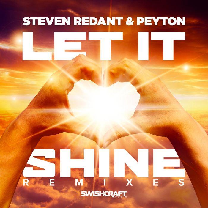 STEVEN REDANT/PEYTON - Let It Shine (Remixes)
