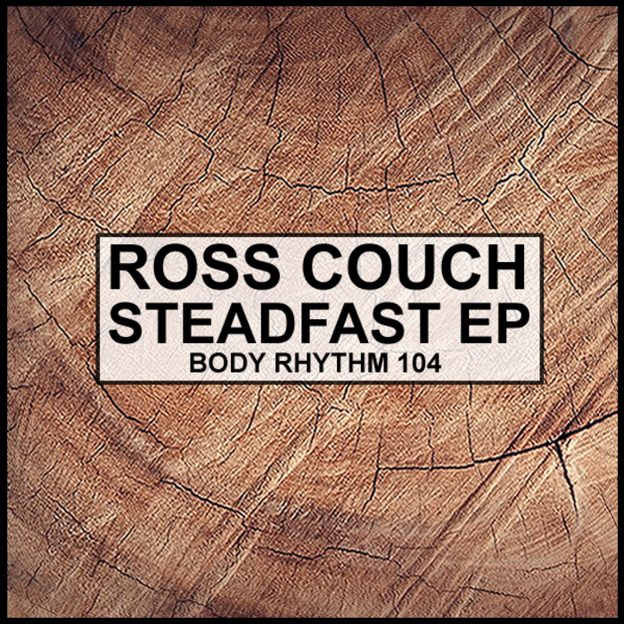 ROSS COUCH - Steadfast EP