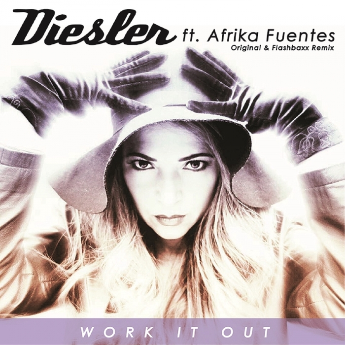 DIESLER feat AFRIKA FUENTES - Work It Out
