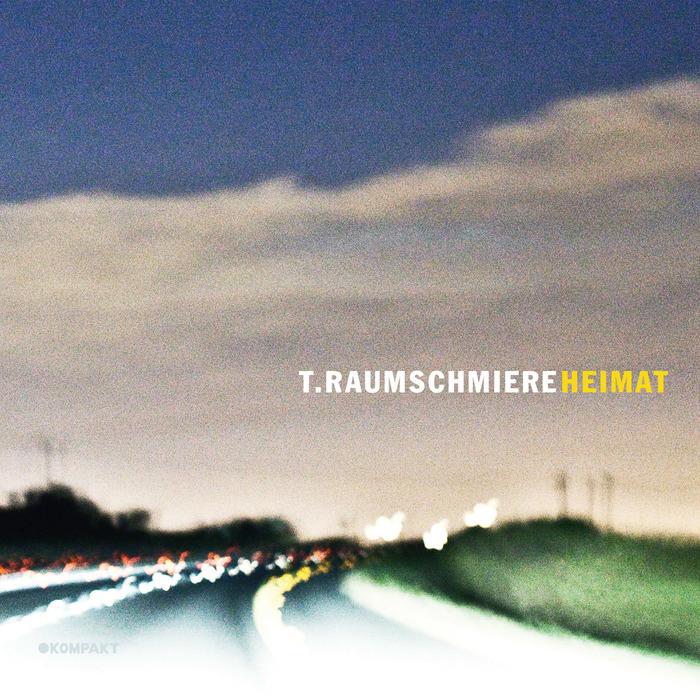 T RAUMSCHMIERE - Heimat