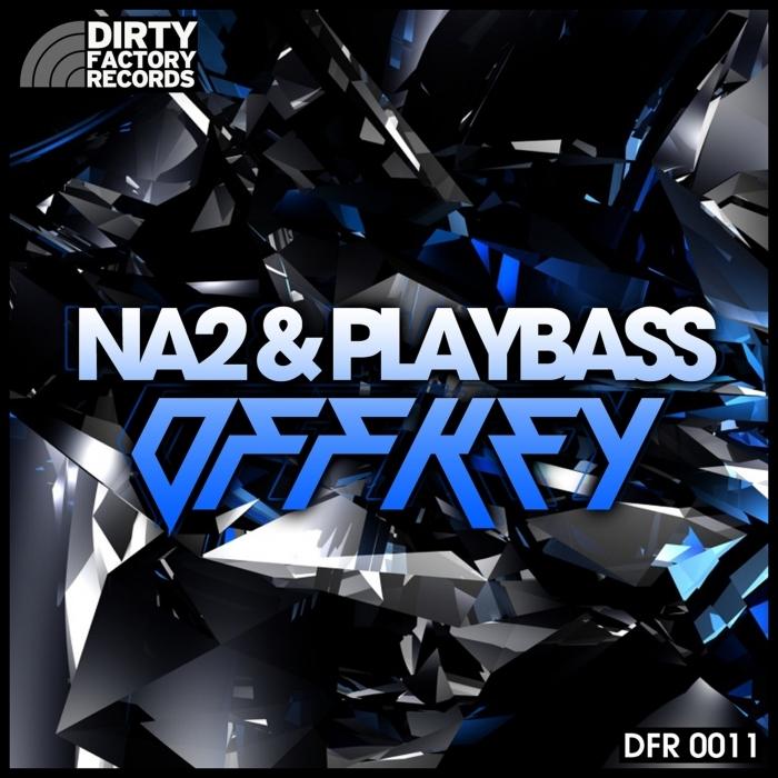 NA2/PLAYBASS - Offkey EP