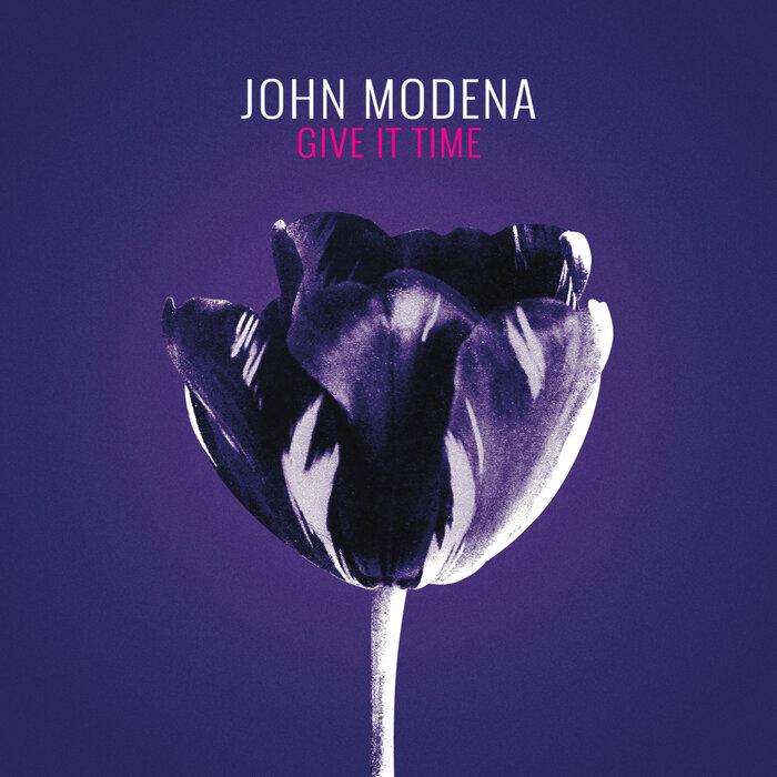 JOHN MODENA - Give It Time