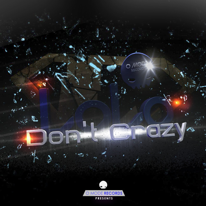 DJ LOLO - Dont Crazy