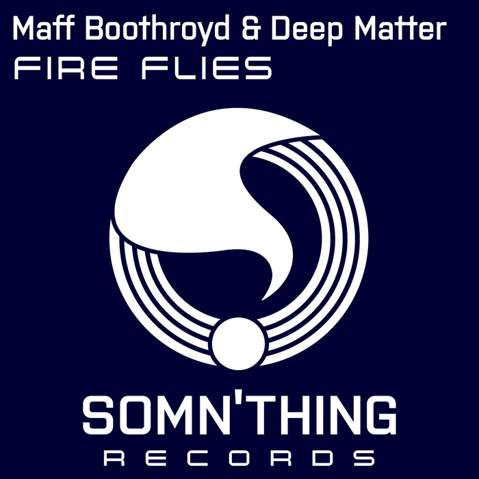 MAFF BOOTHROYD/DEEP MATTER - Fire Flies