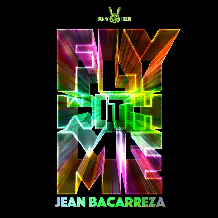 JEAN BACARREZA - Fly With Me