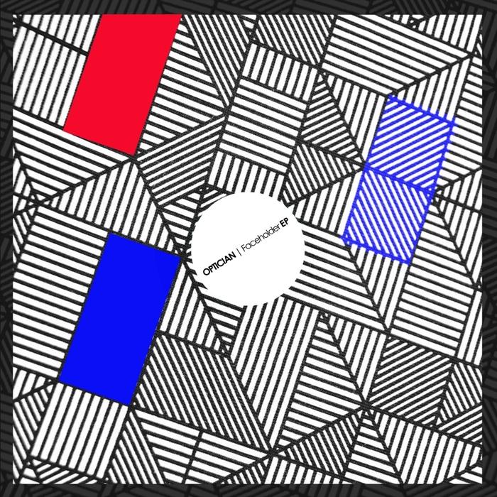 OPTICIAN - Faceholder EP