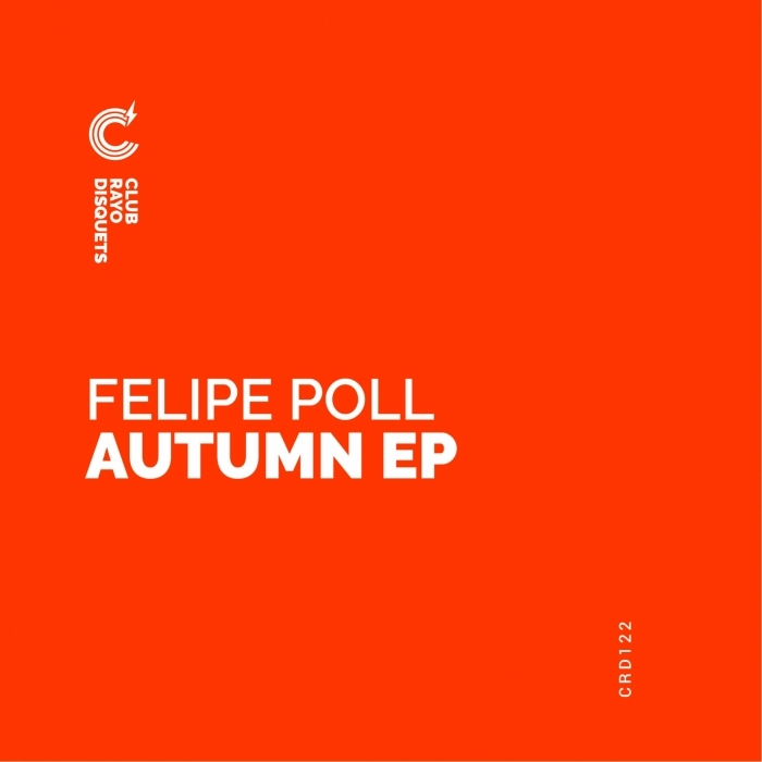 FELIPE POLL - Autumn EP