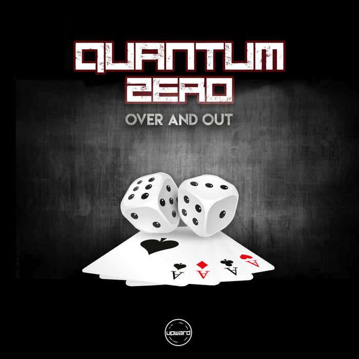 QUANTUM ZERO - Over And Out
