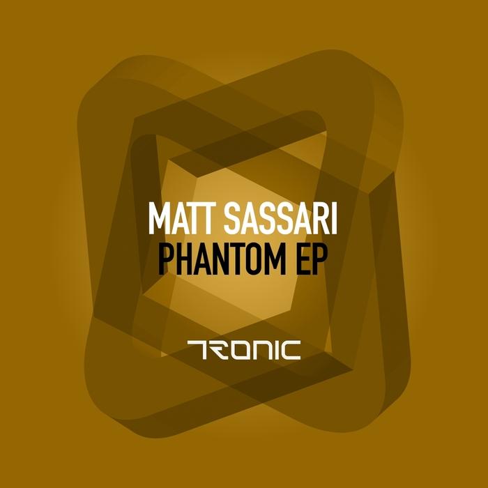 MATT SASSARI - Phantom EP