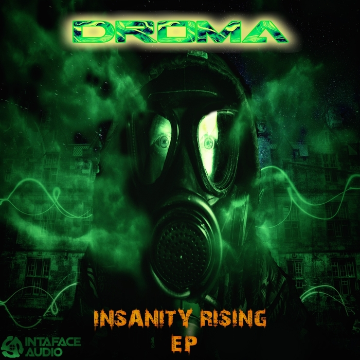 DROMA - Insanity Rising EP