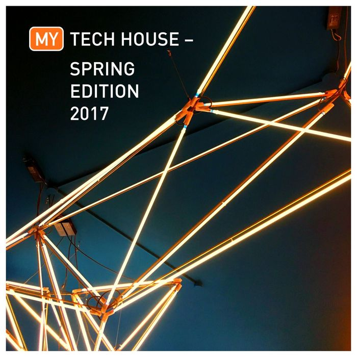 VARIOUS - My Tech House: Spring Edition 2017