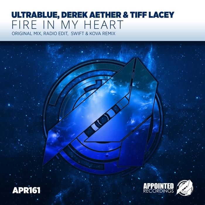 ULTRABLUE/DEREK AETHER/TIFF LACEY - Fire In My Heart