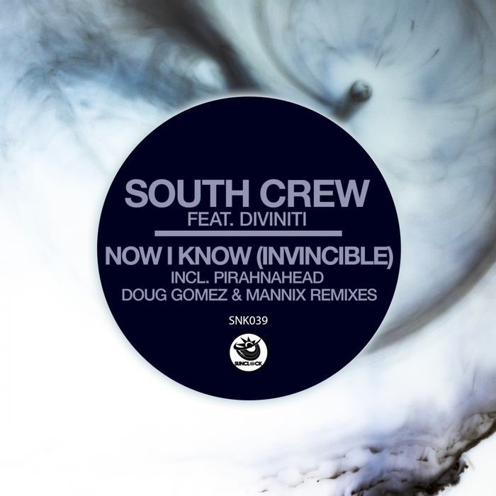 DIVINITI/SOUTH CREW - Now I Know (Invincible)