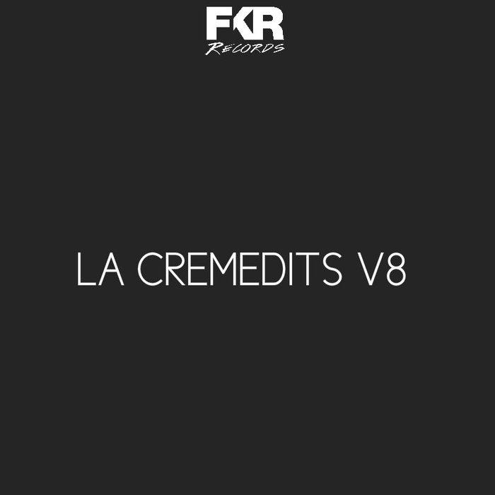 VARIOUS - LA Creme Edits V8