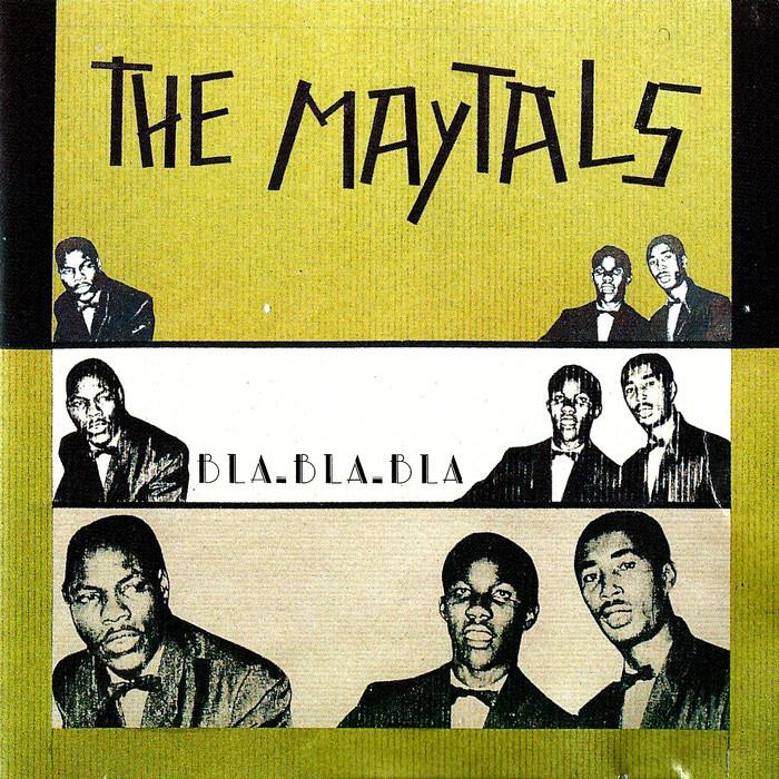 TOOTS & THE MAYTALS - Bla Bla Bla