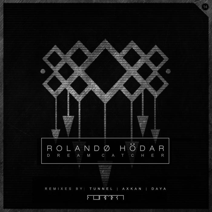 ROLANDO HODAR - Dreamcatcher EP