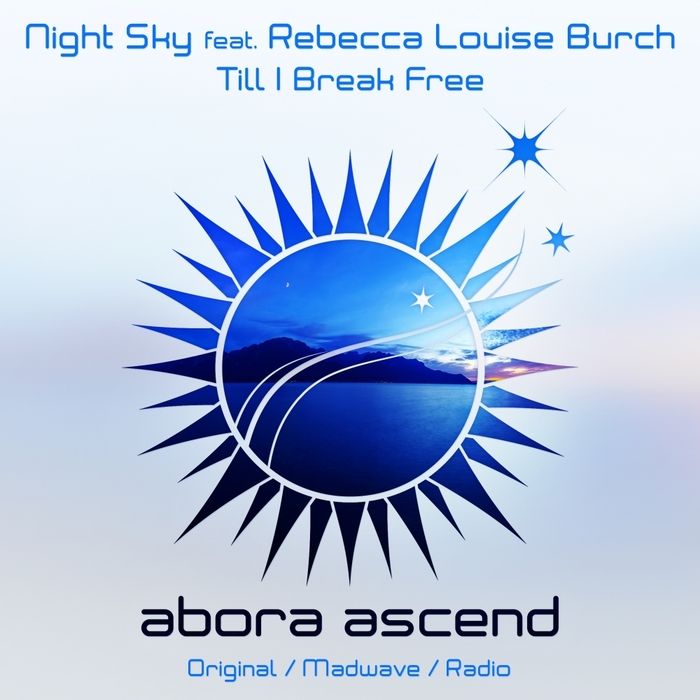 NIGHT SKY feat REBECCA LOUISE BURCH - Till I Break Free
