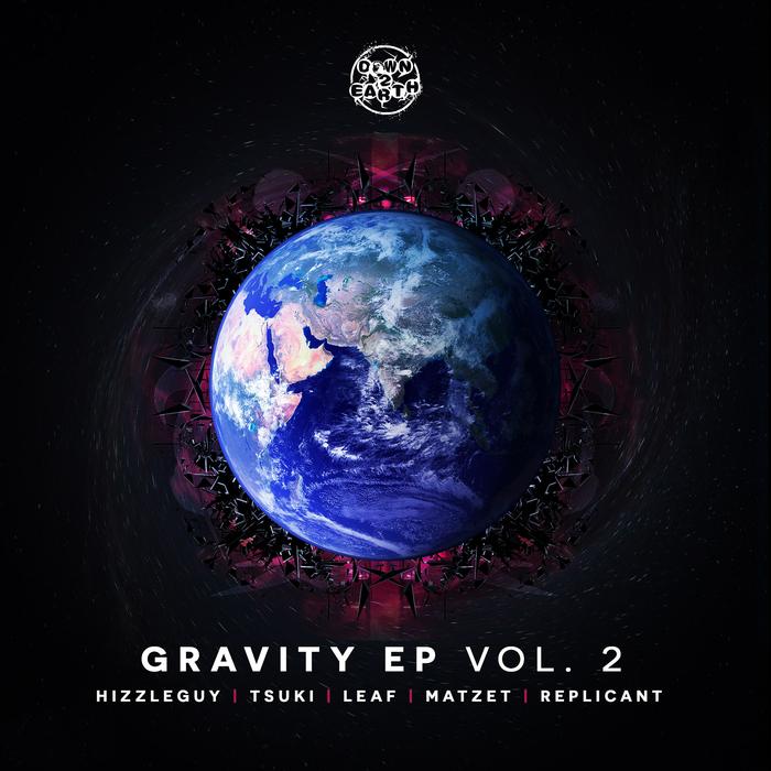 HIZZLEGUY/TSUKI/LEAF/MATZET/REPLICANT - Gravity Volume 2