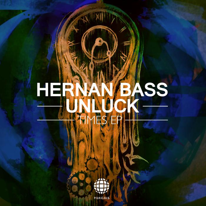 UNLUCK/HERNAN BASS - Times