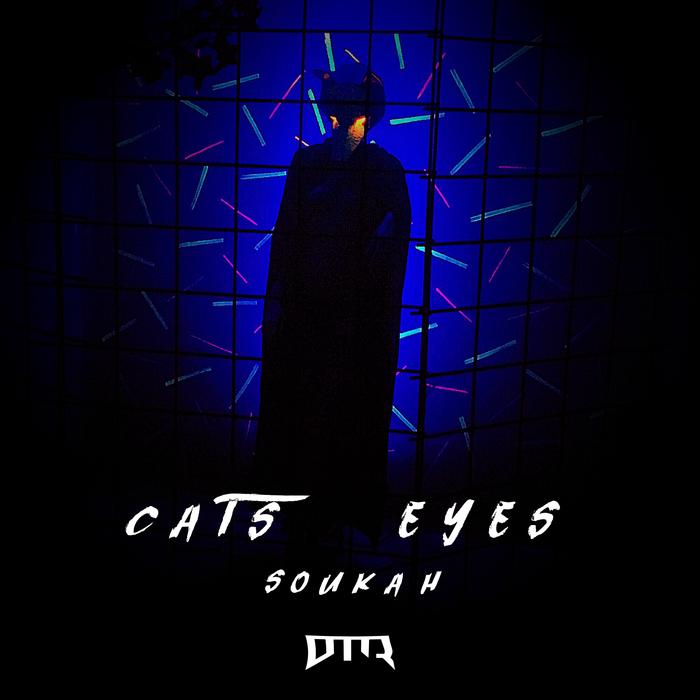 SOUKAH - Cats Eyes