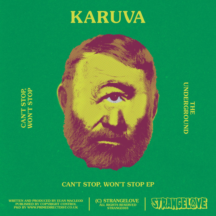 KARUVA - Can't Stop, Won't Stop EP