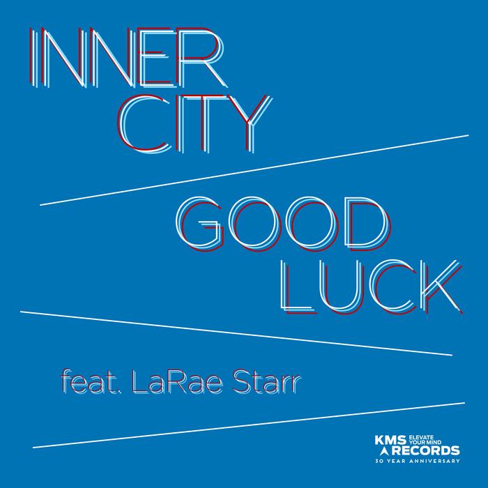 INNER CITY feat LARAE STARR - Good Luck