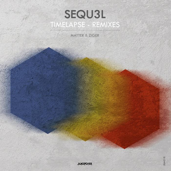 SEQU3L - Timelapse - Remixes