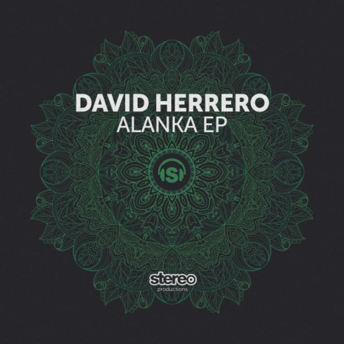 DAVID HERRERO - Alanka EP
