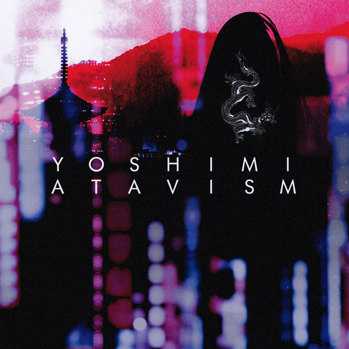 YOSHIMI - Atavism