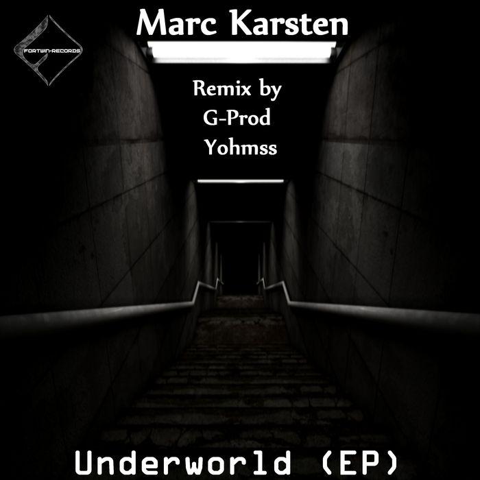 MARC KARSTEN - Underworld EP