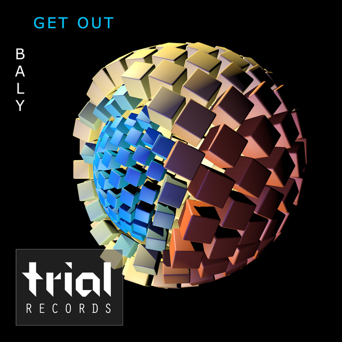 BALY - Get Out