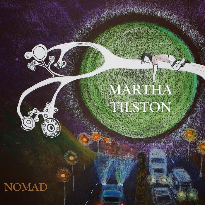 MARTHA TILSTON - Nomad