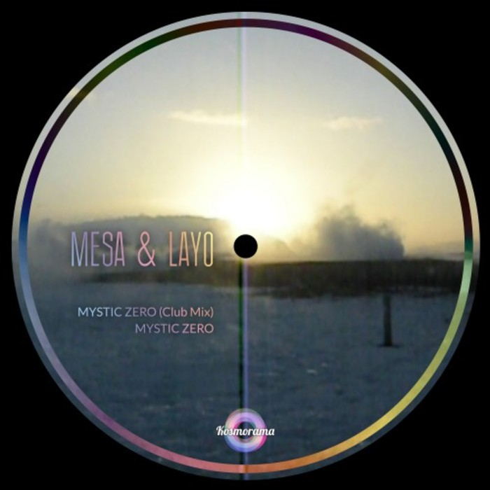 MESA & LAYO - Mystic Zero