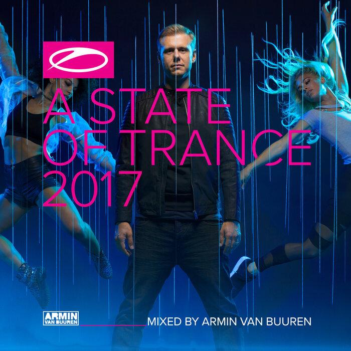 VARIOUS/ARMIN VAN BUUREN - A State Of Trance 2017 (Mixed By Armin Van Buuren)