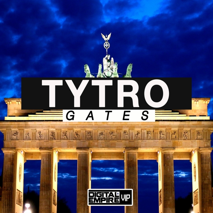 TYTRO - Gates