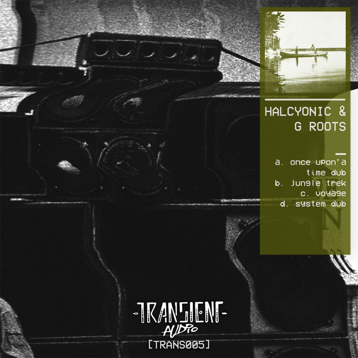 HALCYONIC & G ROOTS - Once Upon'a Time
