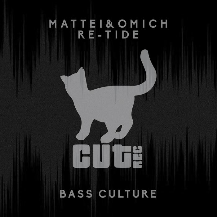 MATTEI & OMICH/RE-TIDE - Bass Culture