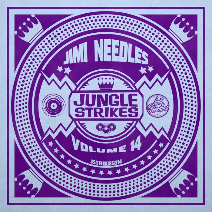 JIMI NEEDLES - Jungle Strikes Vol 14