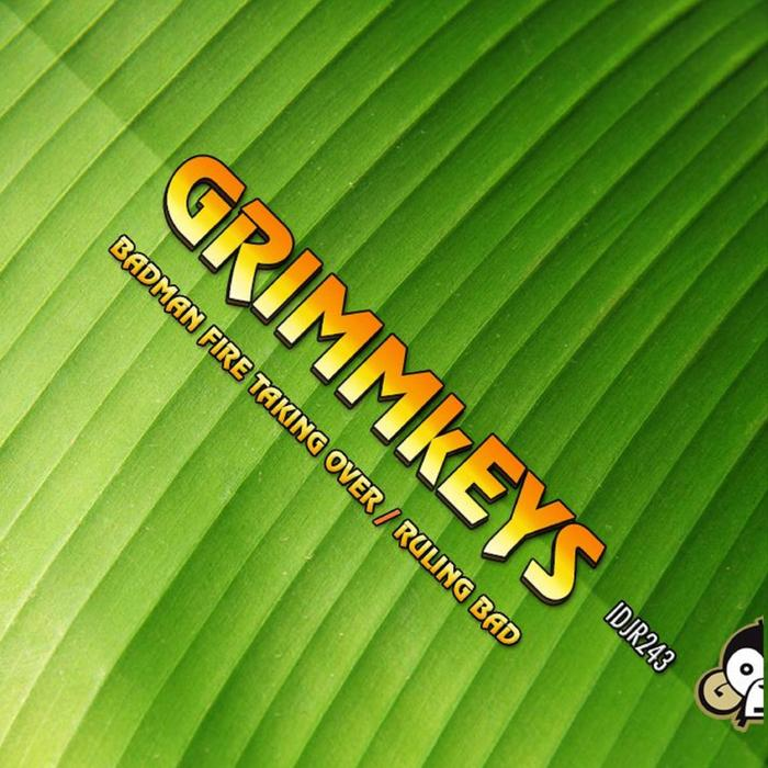 GRIMMKEYS - Badman Fire Taking OPver