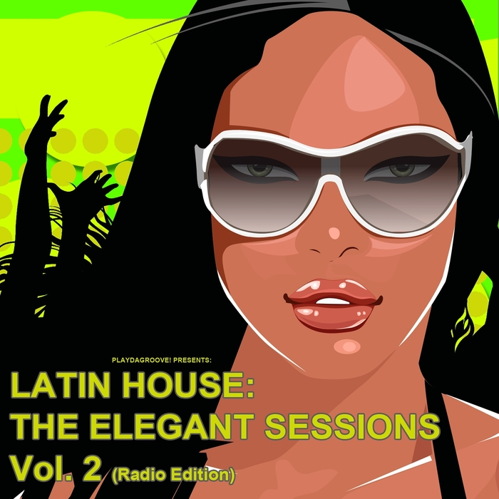 VARIOUS - Latin House: The Elegant Sessions Vol 2 (Radio Edition)
