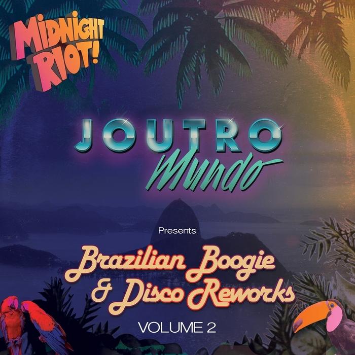 JOUTRO MUNDO - Brazilian Boogie & Disco Reworks - Volume 2