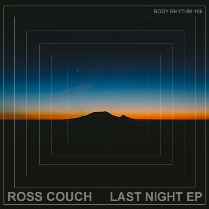 ROSS COUCH - Last Night EP