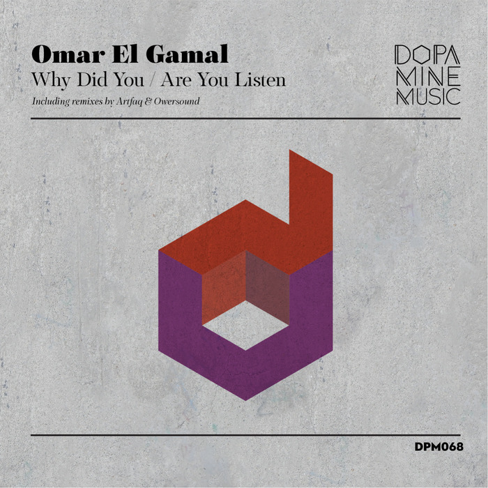 OMAR EL GAMAL - Why Did You/Are You Listen